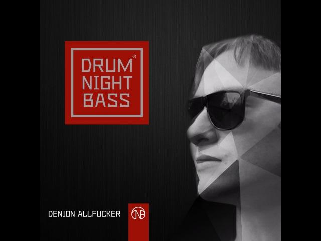 Denion AllFucker - Drum Night Bass 361