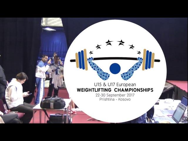 Men U15 62kg 2017 EUROPEAN WEIGHTLIFTING CHAMPIONSHIPS U15 U17