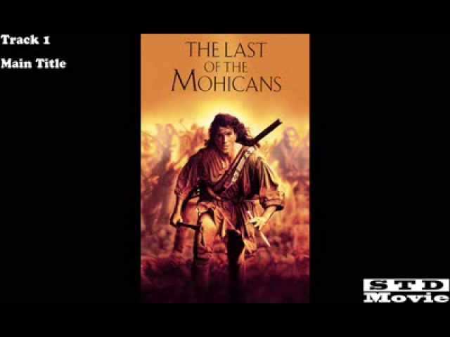 Movie STD - The Last of The Mohicans - Main Title