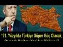 Recep TAayyip Erdoğan Reis Türkiye nin Süper Güç OLması İçin Bakın Neler Yapacak