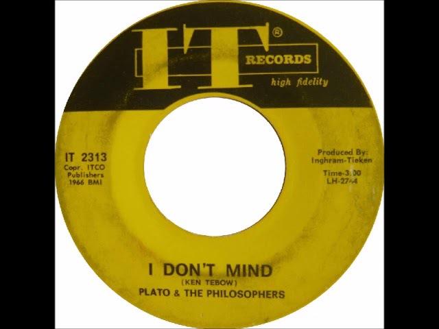 Plato The Philosophers - I Don't Mind