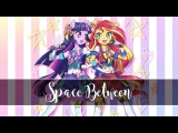 Nightcore - Space Between (Dove Cameron, Sofia Carson) - Switching Vocals