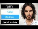 Why Nofap Destroys Social Anxiety Nofap and social Anxiety