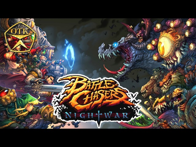 Battle Chasers: Nightwar™ ► Заценим...
