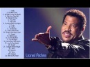 Lionel Richie Greatest Hits (Fulll Album) | Top 30 Best Songs Of Lionel Richie