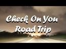Check On You Road Trip in South Africa Lekker man Lekker