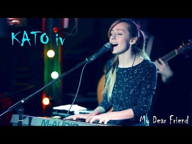 KATO iv - My Dear Friend @Jao Da, 3 feb 2018