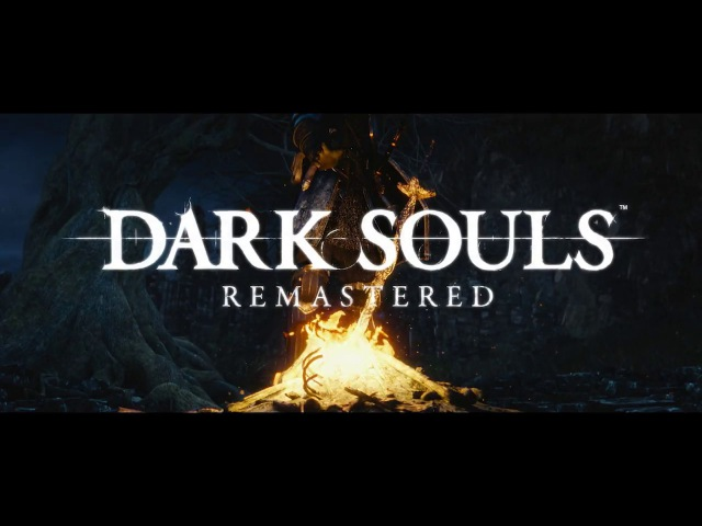DARK SOULS: REMASTERED Announcement Trailer   Switch, PS4, X1, PC
