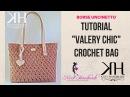 TUTORIAL BORSA Valery Chic UNCINETTO PUNTO CROCE STELLA CROCHET ● Katy Handmade