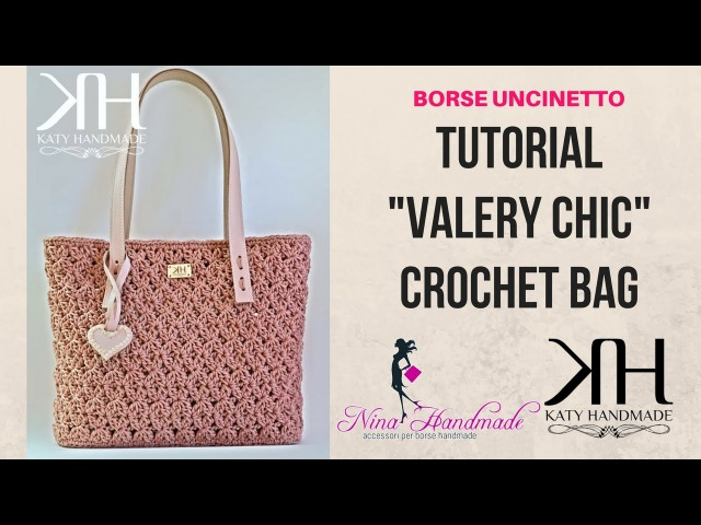 TUTORIAL BORSA Valery Chic UNCINETTO - PUNTO CROCE STELLA CROCHET ● Katy Handmade