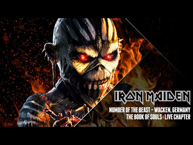 Iron Maiden - Number Of The Beast (The Book Of Souls: Live Chapter)
