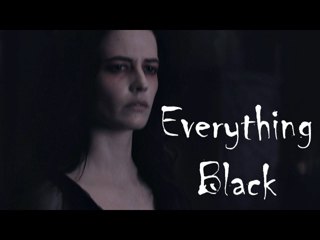 Everything Black [Penny Dreadful]