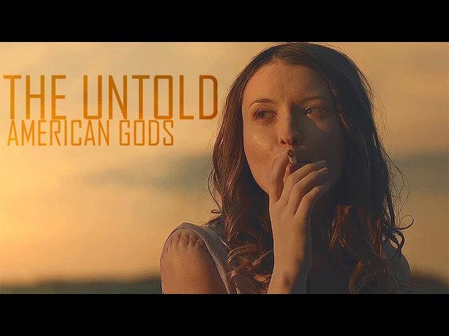 American Gods || The Untold