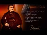 Romantic Classic - Джоаккино Россини