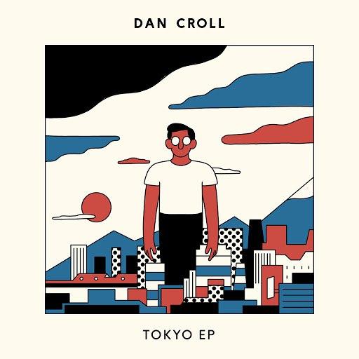 Dan Croll альбом Tokyo - EP