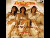 Arabesque - Tall Story Teller (Schaubude.1981.03.14.)