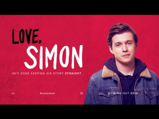 Love, Simon | С любовью, Саймон | Official Trailer