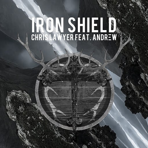 Chris Lawyer альбом Iron Shield (feat. Andrew)