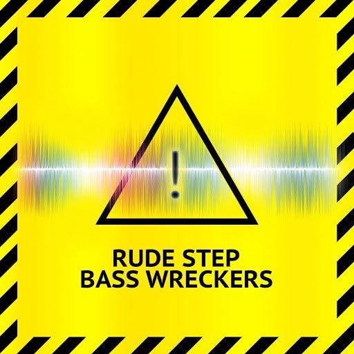 Dubstep Hitz альбом Rude Step Bass Wreckers