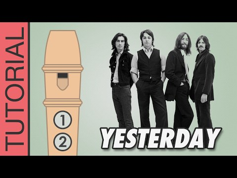 Yesterday (The Beatles) - Recorder Notes Tutorial