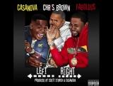 Casanova - Left Right (ft. Chris Brown &amp Fabolous) Snippet