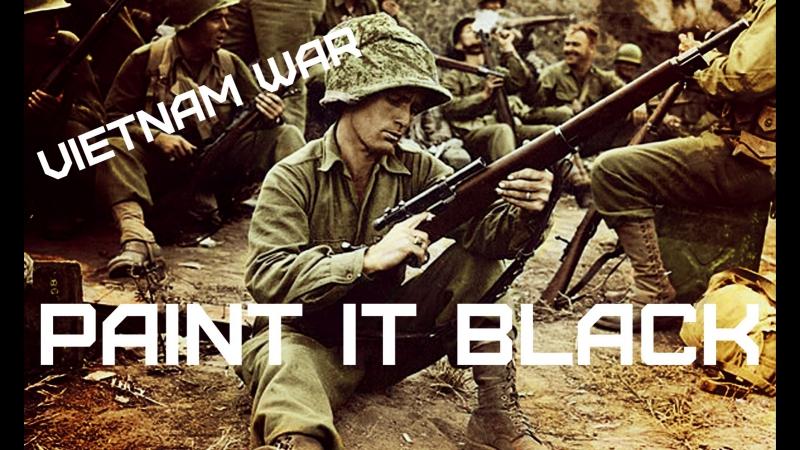 Vietnam War • The Rolling Stones - Paint In Black.