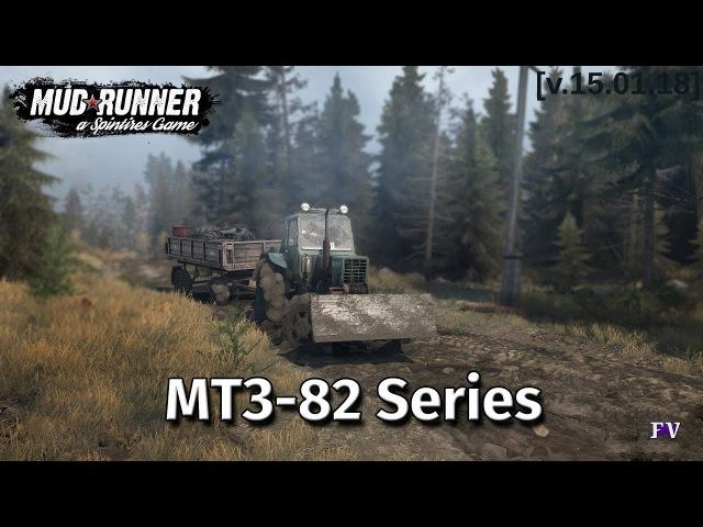 Spintires Mudrunner: МТЗ-82 Series [v.15.01.18]