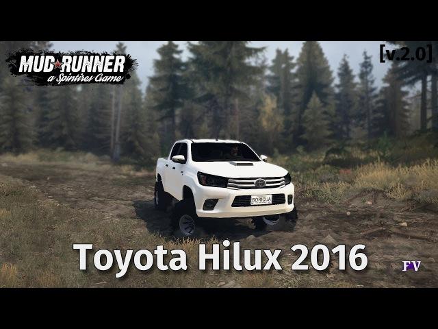 Spintires Mudrunner Toyota Hilux 2016 [v.2.0]