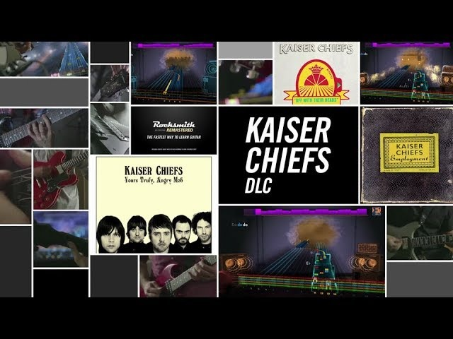 Kaiser Chiefs - Rocksmith 2014 Edition Remastered DLC