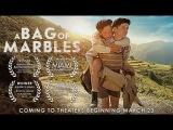 Мешок мрамора Сумка с шарами Un Sac de Billes A bag of marbles 2017 Official Trailer