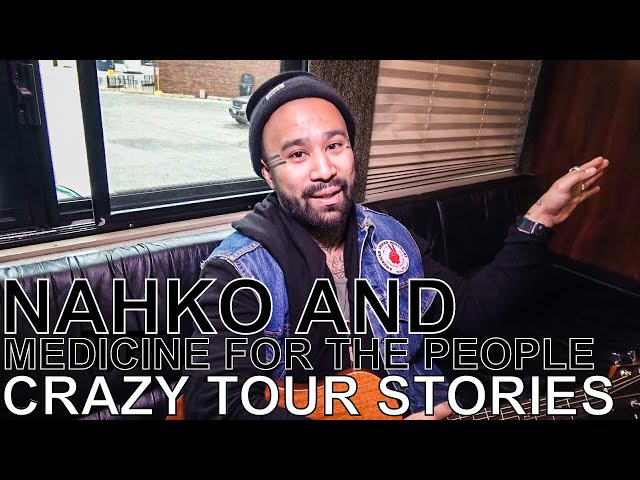 Nahko and Medicine for the People - CRAZY TOUR STORIES Ep. 586