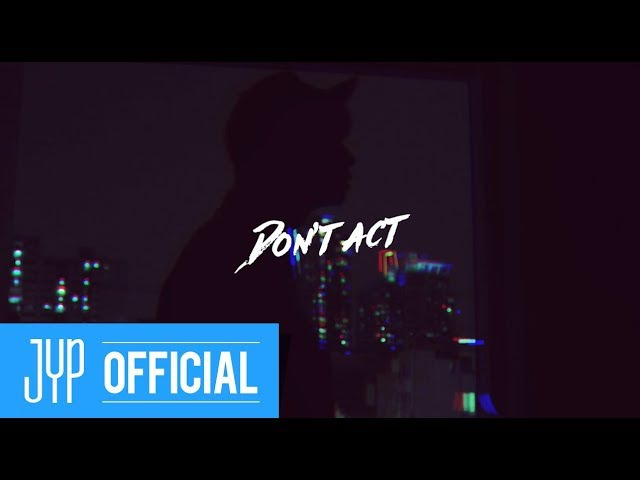 Special Clip | Wooyoung (Of 2PM) - Dont act