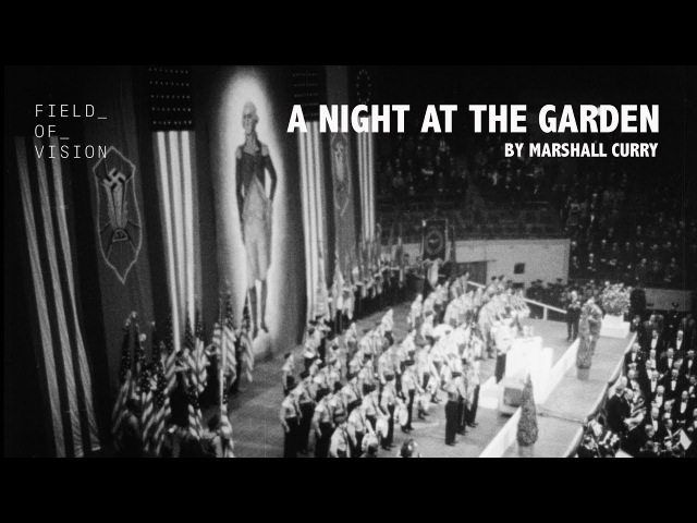 A Night at The Garden Field of Vision 20 03 1939