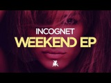 Incognet - Shut Up
