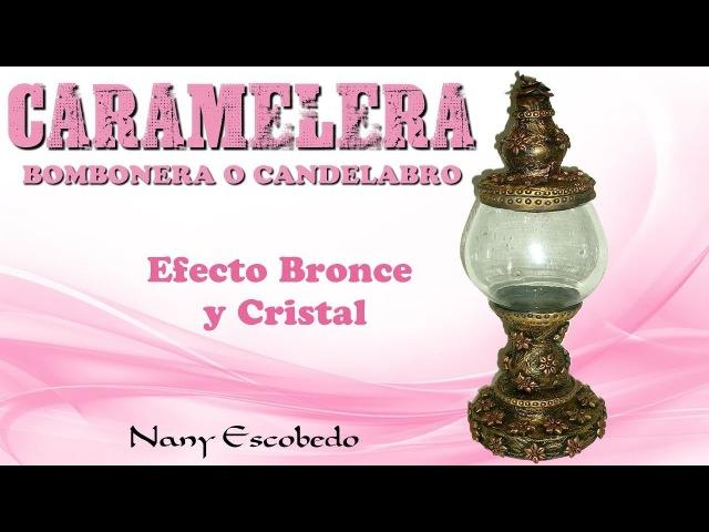 CARAMELERA, BOMBONERA O CANDELABRO (BANDERA DE BRASIL)