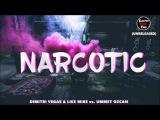 Dimitri Vegas &amp Like Mike vs  Ummet Ozcan - Narcotic (Tomorrowland 2017 edit)