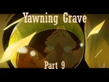 Yawning Grave Part 9 PMV For Nightfall