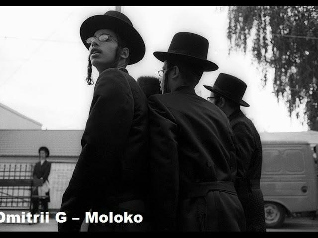 Dmitrii G – Moloko