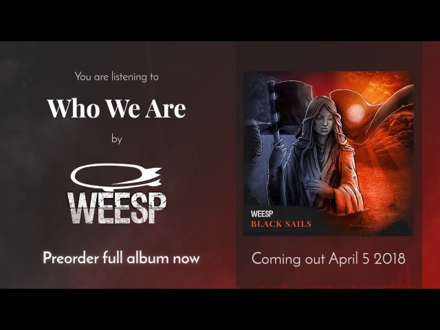 Weesp - Who We Are (single 2018, alternative post metal, new music, free listen)