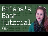 Briana's Bash Tutorial: How to Use the Command Line in Linux, Windows, and Mac