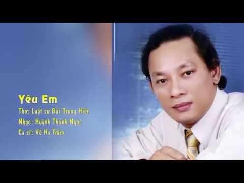 Karaoke: YÊU EM (thơ LS Bùi Trọng Hiển- nhạc Huỳnh Thanh Ngọc)