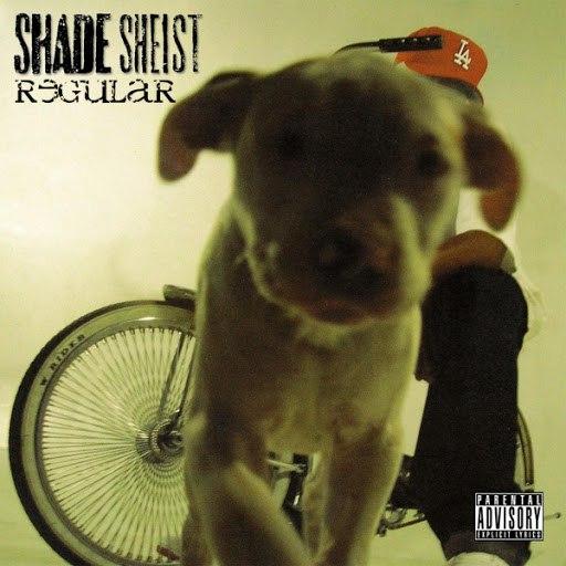 Shade Sheist альбом Regular