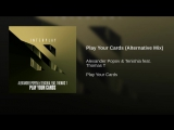 Alexander Popov Tenishia feat. Thomas T - Play Your Cards (Alternative Mix)