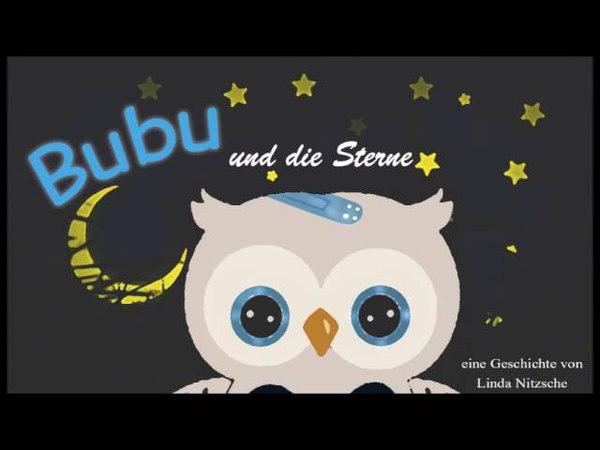 Bubu - und die Sterne - Gute Nacht Geschichte für Kleinkinder