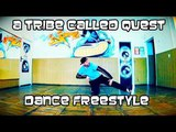 A TRIBE CALLED QUEST - CHECK THE RHIME HIP-HOP DANCE FREESTYLE