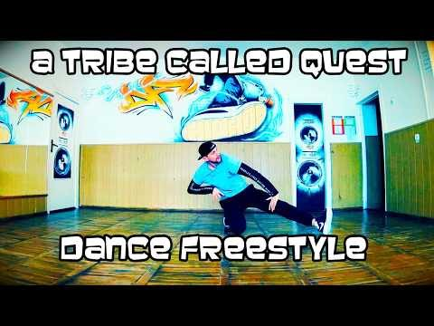 A TRIBE CALLED QUEST - CHECK THE RHIME /HIP-HOP DANCE FREESTYLE