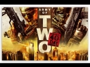 Army of Two The 40th Day 2010 игрофильм субтитры