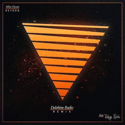 Miles Dyson альбом Beyond (Delphine Radio Remix)