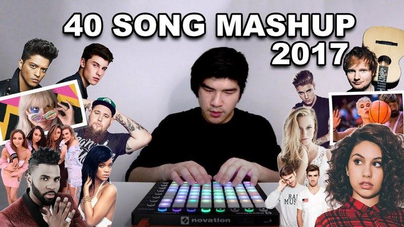 ULTIMATE 2017 MASHUP [40 HIT SONGS] | Leslie Wai