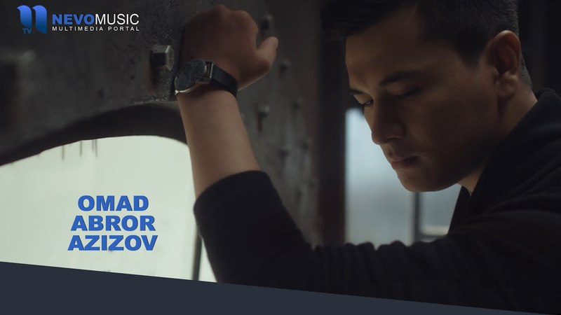 Abror Azizov - Omad | Аброр Азизов - Омад